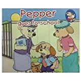 (Pepper: Goes to School)