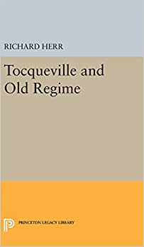Book Tocqueville and Old Regime (Princeton Legacy Library)