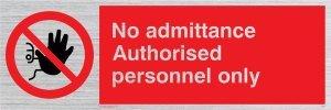 Viking Schilder pa31-l15-sNur kein Zutritt autorisierter Personal, Schild, starr silber Kunststoff, 50 mm H x 150 mm W Viking Signs