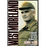 Westmoreland: A Biography of General Willian C. Westmoreland