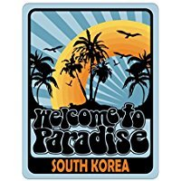 WELCOME TO PARADISE South Korea - Countries - Parking Sign [ Decorative Novelty Sign Wall Plaque ]