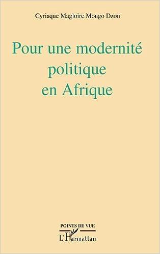 Livres gratuits en ligne Pour une Modernite Politique en Afrique pdf ebook