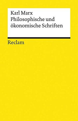 Philosophische und ökonomische Schriften (Reclams Universal-Bibliothek)