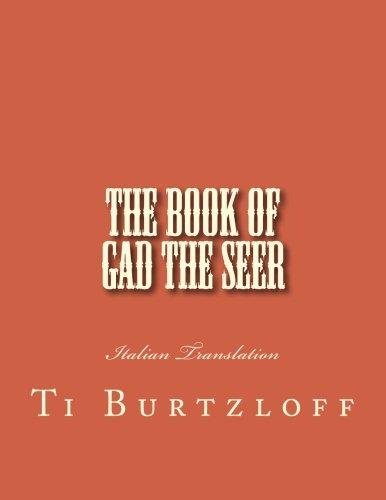 The Book of Gad The Seer: Italian Translation (Italian Edition)
