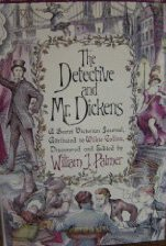 The Detective and Mr. Dickens: Being an Account of the Macbeth Murders and the Strange Events Surrounding Them, Palmer, William J.