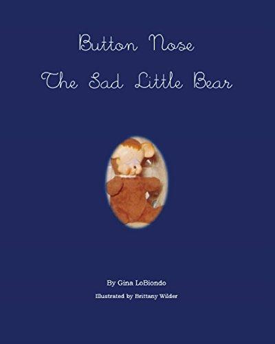 Button Nose the Sad Little Bear