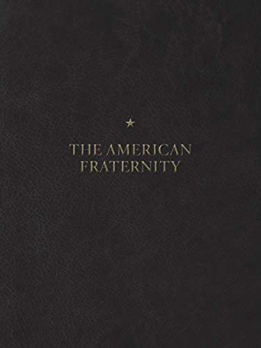 Illustrated Manual - The American Fraternity: An Illustrated Ritual Manual