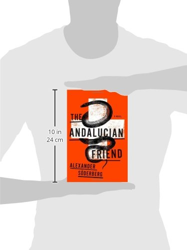 Amazon.com: The Andalucian Friend: A Novel (9780770436056): Alexander Soderberg: Books