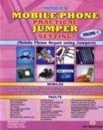 Modern Mobile Phone Practical Jumper Setting: v. 1 ebook