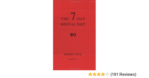 The seven day mental diet how to change your life in a week the seven day mental diet how to change your life in a week kindle edition by emmet fox religion spirituality kindle ebooks amazon fandeluxe Images