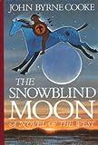 The Snowblind Moon, John B. Cooke, 0671450891