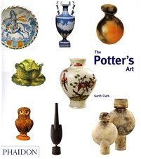 The Potter's Art: A Complete History of Pottery in Britain