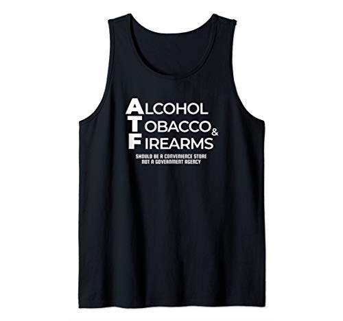 Alcohol Tobacco Firearms Convenience Store Politics Inspired Tank Top