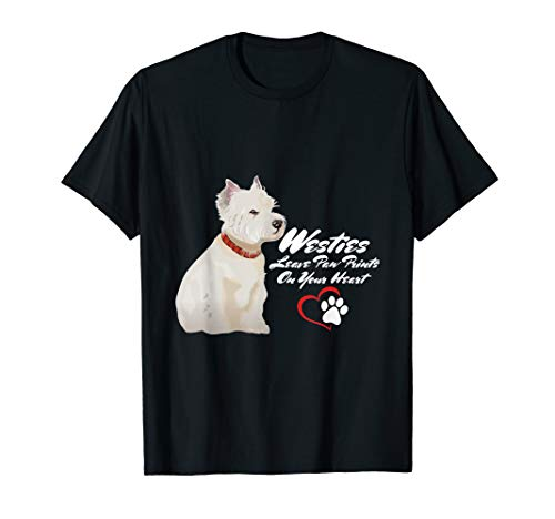 Westies leave paw prints on your heart tshirt
