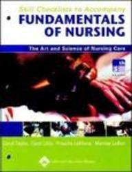 Skill Checklists to Accompany Fundamentals of Nursing: The Art and Science of Nursing Care