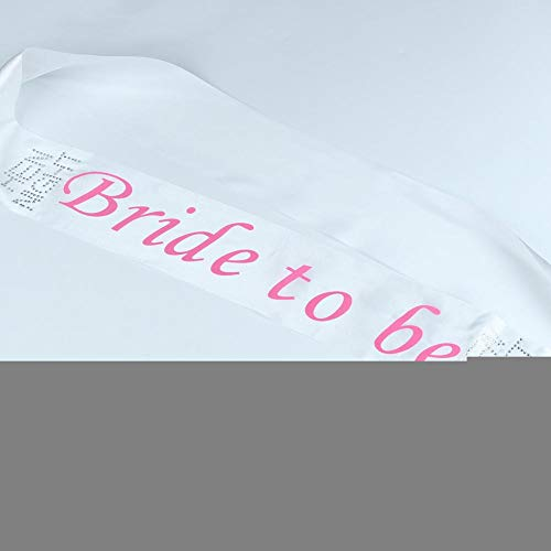 Bride To Be - White Bride To Be Sash Bachelorette Party Girls Women Bridal Shower Decorations Decor - Items Frames Notebook Pho Her Flower Hanger Tiara Pper Ani ()