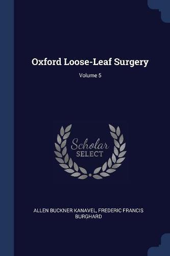 Oxford Loose-Leaf Surgery; Volume 5
