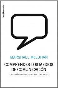 Amazon kindle ebook Comprender los medios de comunicación: Las extensiones del ser humano (Leihotik Begira) 8449302404 PDF PDB