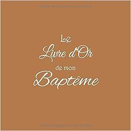 Amazon.com: Le Livre d\'or de mon Baptême: Livre d\'or pour Baptême ...