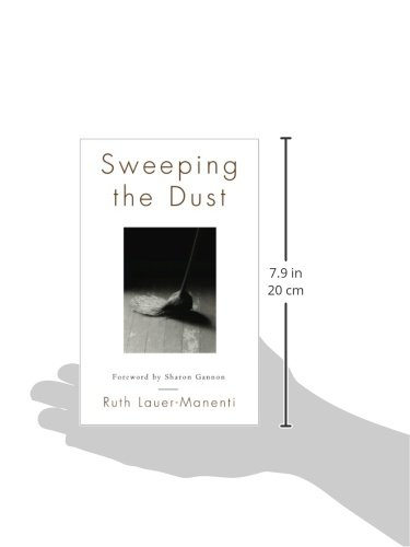 Sweeping the Dust: Amazon.es: Ruth Lauer-Manenti, Sharon ...
