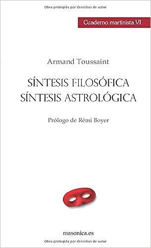 Síntesis filosófica, síntesis astrológica: CUADERNO ...