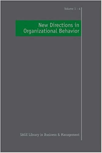 New Directions In Organizational Behavior SAGE Library In