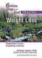 Download Chicken Soup for the Healthy Living Series Weight Loss (05) by Canfield, Jack - Hansen, Mark Victor - MD, Andrew Larson [Paperback (2005)] pdf