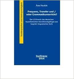 Book Frequenz, Transfer und/oder Grammatikunterricht?: Der L2-Erwerb des deutschen hypothetischen Konditionalgef?ges aus kognitiv linguistischer Sicht (Paperback)(German) - Common