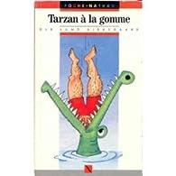 Tarzan a la gomme par Ole Lund Kirkegaard