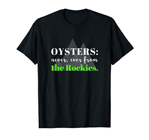 Funny No Rocky Mountain Oysters Tshirt