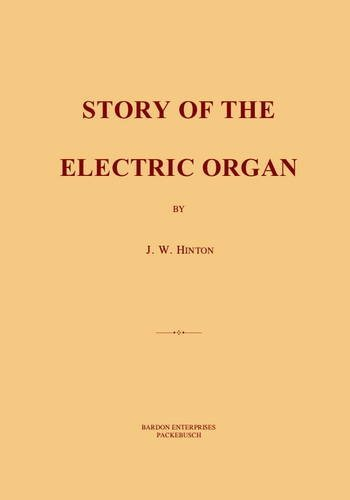 Story Of The Electric Organ