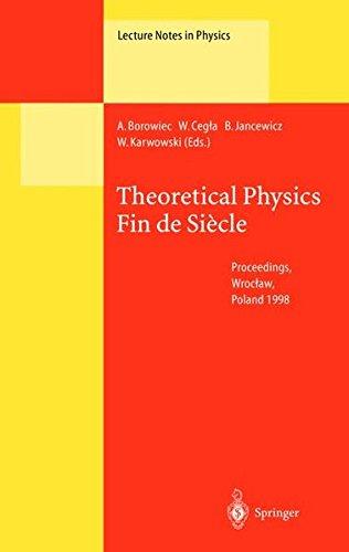 Read Online Theoretical Physics Fin de Siecle ebook