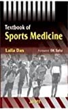 Textbook of sports medicine by Das, Das, Laila, 8180618617