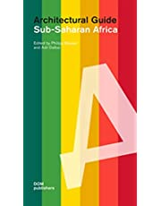 Sub-Saharan Africa: Architectural Guide