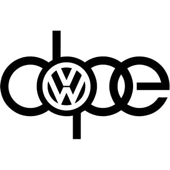 Vw volkswagen audi a4 dope sign vinyl sticker decal gti jetta golf beetle 005
