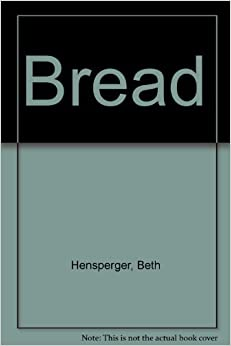 Book Bread by Beth Hensperger (1988-10-01)