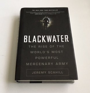 Blackwater: The Rise of the World's Most Powerful Mercenary Army: Revised and Updated pdf