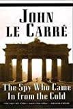 The Spy Who Came in From the Cold Publisher: Walker & Company