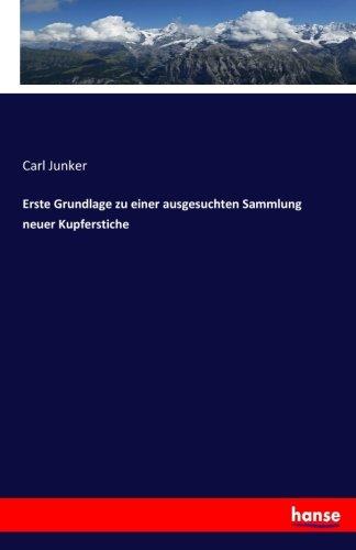erste-grundlage-zu-einer-ausgesuchten-sammlung-neuer-kupferstiche-german-edition