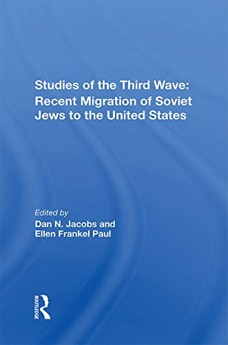 Studies Of The Third Wave: Recent Soviet Jewish Immigration To The United States