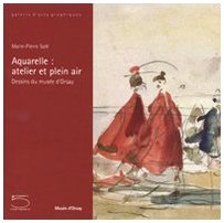 Download Aquarelle : Atelier et plein air - Dessins du musée d'Orsay pdf epub