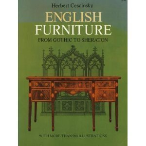 english-furniture-from-gothic-to-sheraton-a-concise-account-of-the-development-of-english-furniture-