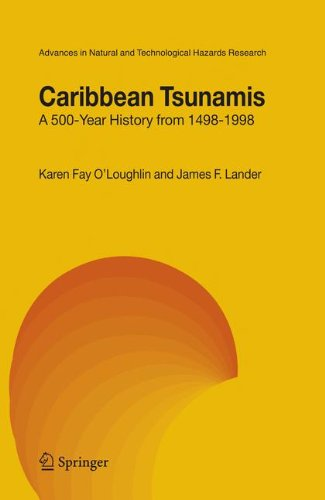 Caribbean Tsunamis: A 500-Year History from 1498-1998 (Advances in Natural and Technological Hazards Research)