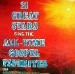 21 Great Stars Sing the All-time Gospel Favorites