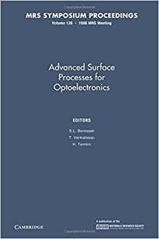 Advanced Surface Processes for Optoelectronics: Volume 126 (MRS Proceedings)