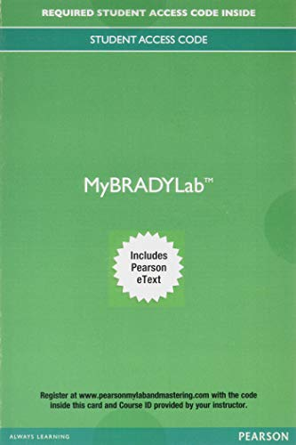 MyLab BRADY with Pearson eText -- Access Card -- for Prehospital Emergency Care