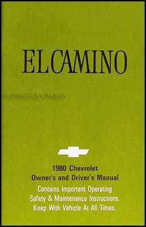 El Shop Manual Camino - 1980 Chevy El Camino Owner's Manual Original