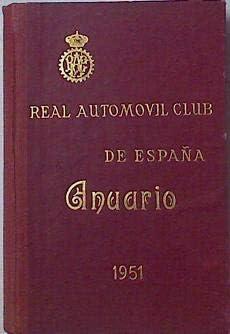 Anuario Del Real Automovil Club De España 1951: Amazon.es: Libros