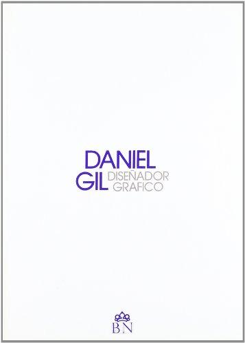 Descargar Libro Daniel Gil: Diseñador Gráfico Desconocido