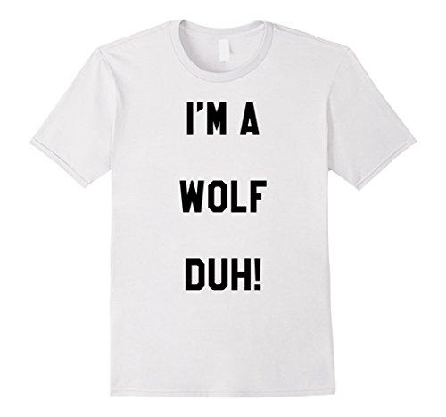 Mens Im a Wolf Duh Shirt Costume, Funny Easy Halloween Shirts Medium (Wolf Halloween Costume Diy)